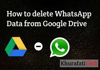 delete WhatsApp Data from Google Drive