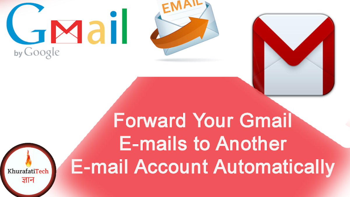 how to Automatically Forward E-mails