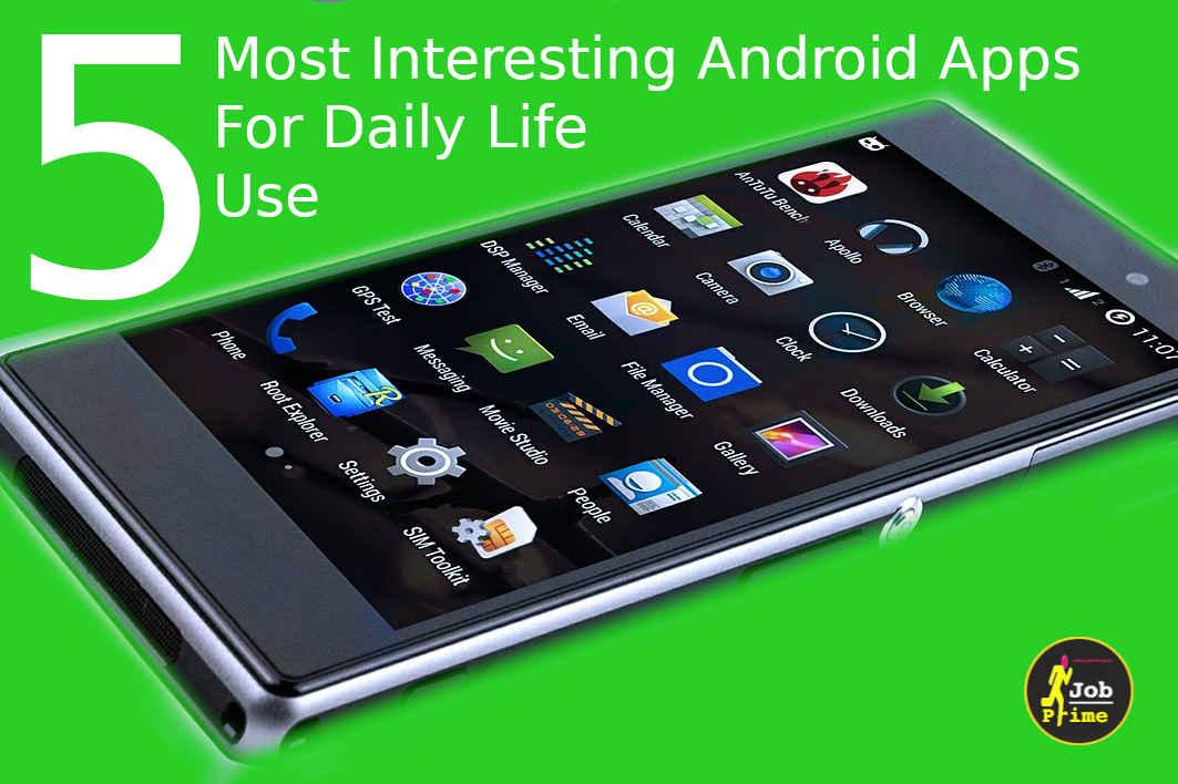 Most Interesting Android Apps