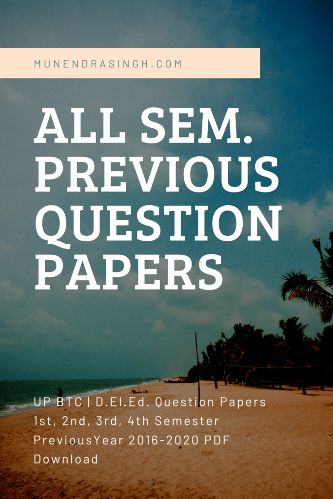 UP BTC  D.El.Ed. Question Papers  PDF Download